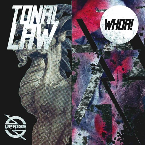 Tonal Law - Whoa! (Original Mix)