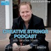 Social Media and Entrepreneurship for Musicians with Colin Thomson - Creative Strings Podcast Ep. 12