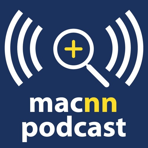 MacNN Podcast Episode 41