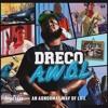 17 - Dreco - Patrick Swayze Feat Kevin Gates Prod By Izze The Producer