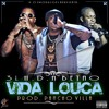 3L - - Vida Louca - -Prod. Pancho Villa (PROD P.O PRODU)