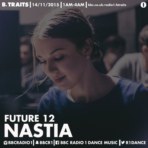 Nastia dnb Future Mix for B Traits on BBC Radio 1