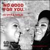 Dj Spen & Hanlei No Good For You Radio Edit