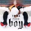 Trina - F- - K Boy - produced by Rico Love