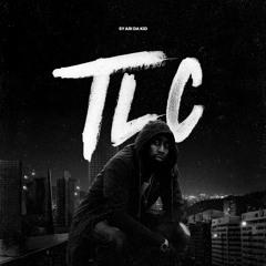 TLC (Prod. By Murphy Kid & Sy Ari)