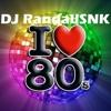 Dj RandallSNK - Mezclas De Los Éxitos De Los 70´80´ Y 90´Nro 3(La Música en la Sangre EP)