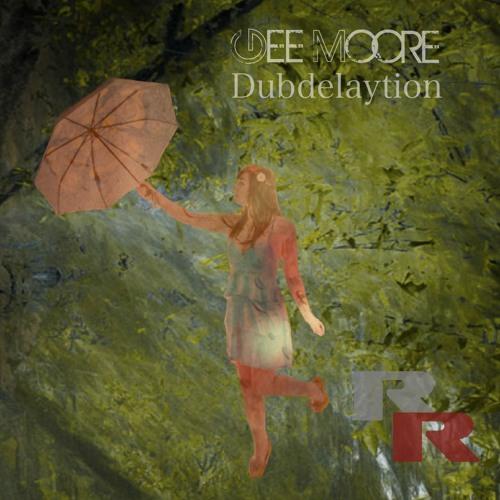 Dubdelaytion - Gee Moore