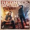 Redneck Souljers - Run for Cover