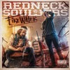 Redneck Souljers - Firewater (feat. Outlaw)
