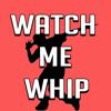 - Watch Me Whip - Nae Nae