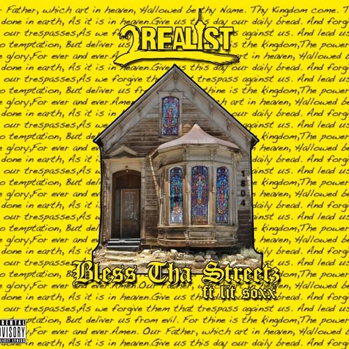 BLESS THA STREETZ