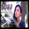 Duaa - Female Unplugged( Love Mix )DJ Manik