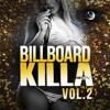 Billboard Killa Vol. 2 - Demo Montage