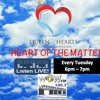 Heart of the Matter - QOHCF Radio Show
