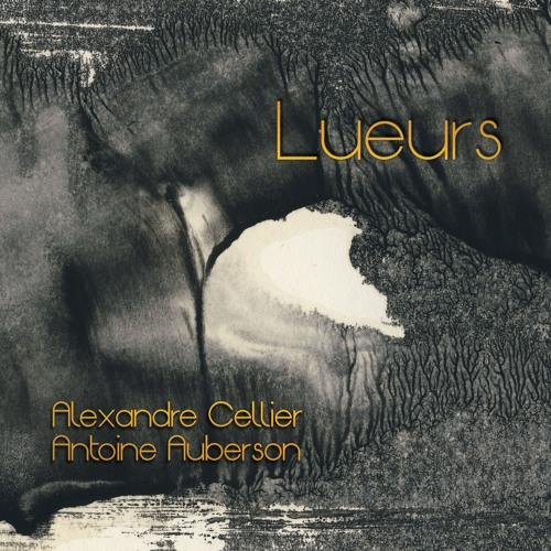 "CD ""Lueurs"" by Cellier Auberson"