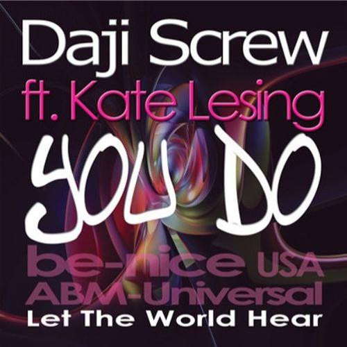 Daji Screw ft. Kate Lesing - You Do (Sandvik bros. remix @ be-nice records USA)