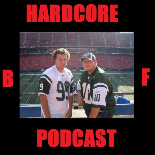 The Hardcore BF Podcast #18 - Top 3 Lists In Multiples - 11/17/15