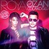 Röya Ft. Ozan Çolakoğlu - Kesin Bilgi (Berkay Acar Remix)