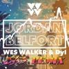 Wes Walker & Dyl - Jordan Belfort [813 Remix]