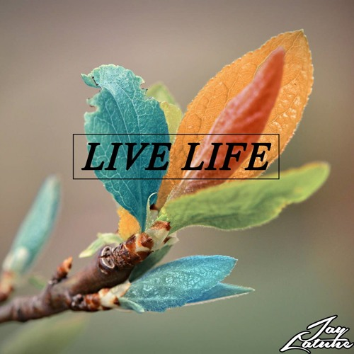Nick Double & Sam O Neall - Live Life (Jay Latune Remix)