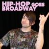 SuperFruit - HIP HOP GOES BROADWAY