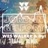 Wes Walker & Dyl – Jordan Belfort (1DAFUL Remix)