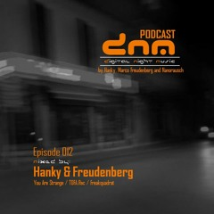 Digital Night Music Podcast 012 mixed by Hanky & Freudenberg