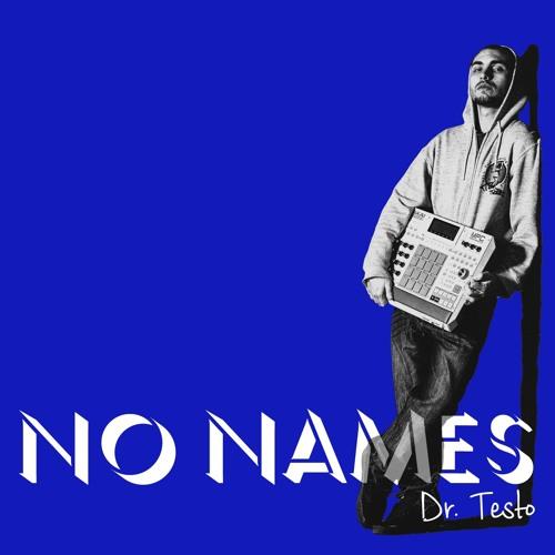 Dr. Testo - No Names