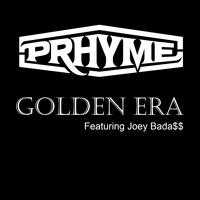 PRhyme - Golden Era (Ft. Joey Bada$$)