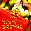 You're My Christmas