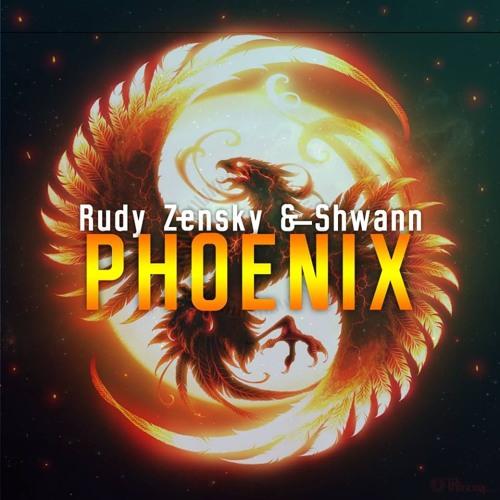 Rudy Zensky & Shwann - Phoenix (Original Mix)