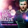 Tubarão - Avisa Ao Baile Feat. Gabily (Remix Sawabona & Tubarão Studio)