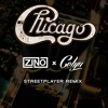 Chicago - Street Player (Zino & CELYN Remix)