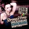 Dreadsquad & Kasia Malenda - Strong & Free (Dubtime Remix)