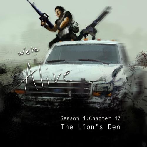 Chapter 47 - The Lion's Den - Part 2