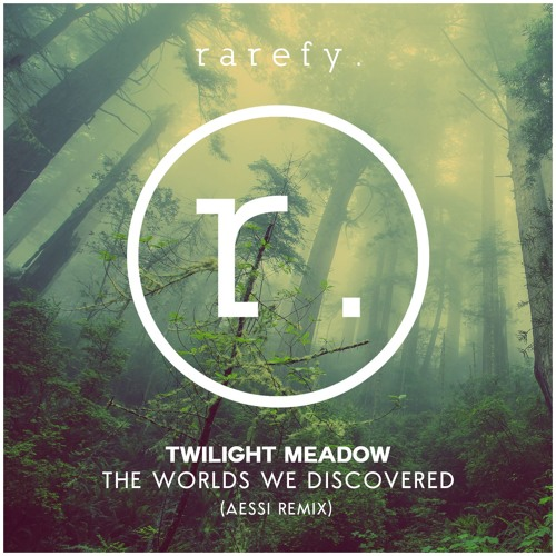 Twilight Meadow - The Worlds We Discovered (Aessi Remix)