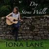 Iona Lane    'Dry Stone Walls' EP Sample