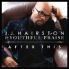 After This By J J Hairston And Youthful Praise Instrumental Multitrack Stems Mp3