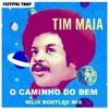 Tim Maia - O Caminho Do Bem (NILIX Festival Trap Bootleg Mix)