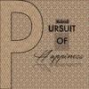 Pursuit Of Hapinness (raw)