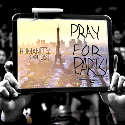 Pray For Paris - Official Song