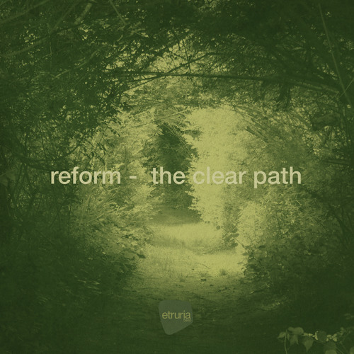 Reform - The Clear Path EP