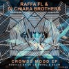 Raffa FL & Di Chiara Brothers - Crowds Mood (Original Mix)[elrow music].mp3