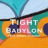 Babylon 바빌론 - The Body Remix 'TIGHT' (Feat. Owen Ovadoz)
