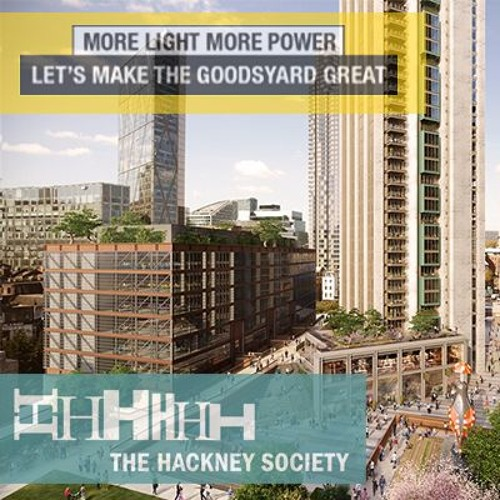 The Goodsyard Debate - Helping Boris See The Light