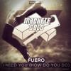 Fuero - I Need You (How Do You Do)