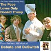 The Pope Loves ONLY Donald Trump -- Rob Schiffmann -- WINNING SONG
