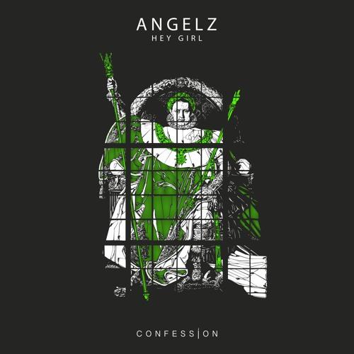 ANGELZ - Hey Girl