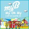 [8BIT] myB (마이비) - 심장어택(MY OH MY)
