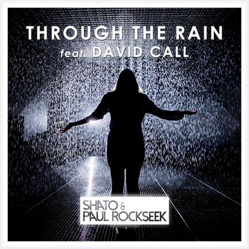 Through The Rain feat. David Call